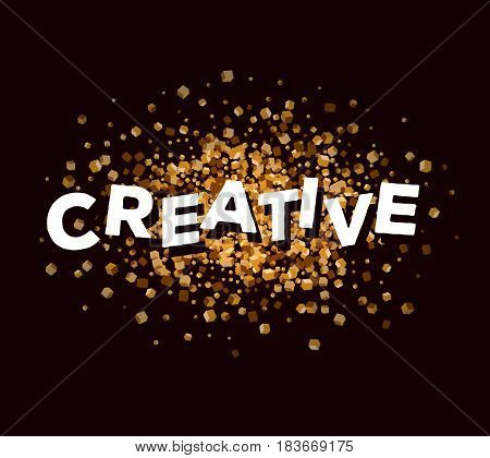 Vector business illustration of three dimensional word creative with abstract golden color small cube shapes on dark background. Creative idea concept. 3d fun style design of word creative for web, site, banner, presentation