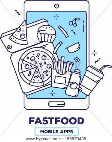 Vector creative illustration of mobile phone with pizza, french fries, drink, muffin on white background. Food delivery application concept with heading. Thin line art flat design of fastfood mobile app for web, site, banner