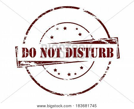 Stamp with text do not disturb inside vector illustration