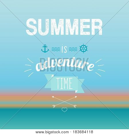 Vector illustration of summer is adventure time text on the turquoise background. Exotic banner, poster, flyer, card, postcard, cover brochure Vector illustration