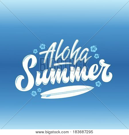 Aloha Summer Surfing Abstract Vector Hand Lettering Greeting Gard, Sign or Poster. With Surfboard and Hawaii Flowers Decoration. Blue Gradient Background.