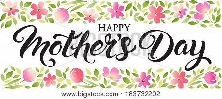 Happy Mothers Day lettering. Mothers day greeting card. Banner.