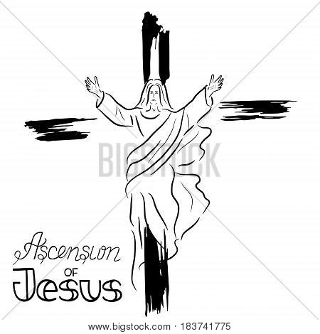 Stylized illustration of the silhouette of the ascension of; Jesus Christ. Handwritten text. Words about God. Vector design.