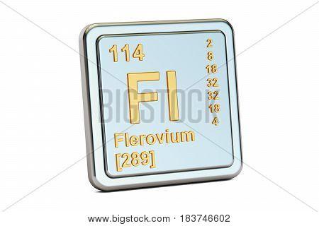 Flerovium Fl chemical element sign. 3D rendering isolated on white background