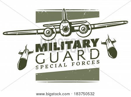 Vintage military logotype template with inscription and heavy bomber dropped bombs isolated vector illustration
