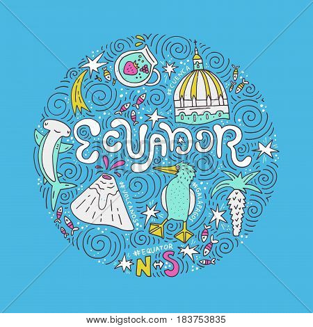 Hand drawn poster of Ecuador. Vector illustration.