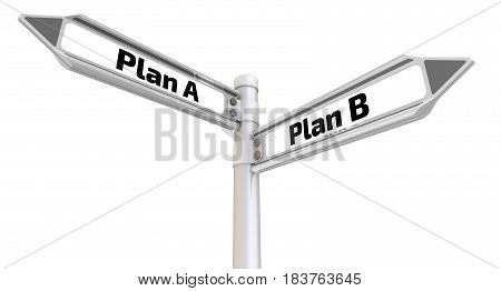 Plan A or Plan B. Road sign with the words