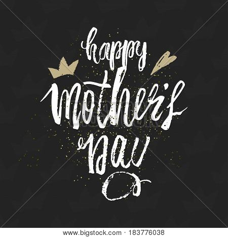 Happy Mother s Day design background. Lettering design. Greeting card. Calligraphy Background template for Mother s Day. Vector illustration
