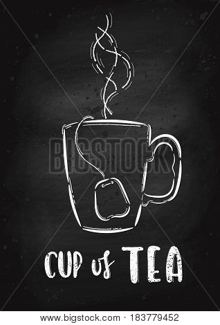 Vector hand drawn illustration. A cup of tea is drawn on the chalk Board. The idea for a cafe restaurant poster.