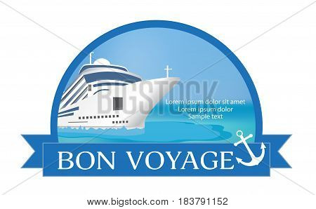Concept for advertising travel on the cruise ship with «Bon Voyage» headline. Vector illustration.