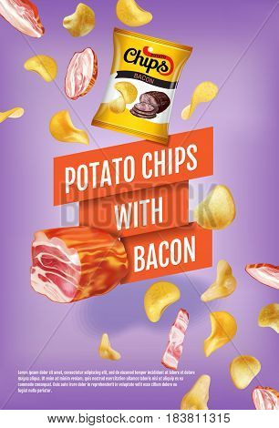 Patato chips ads. Vector realistic illustration with potato chips with bacon. Vertical poster with product.