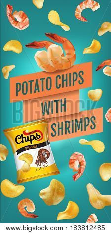 Potato chips ads. Vector realistic illustration of potato chips with shrimps. Vertical banner with product.