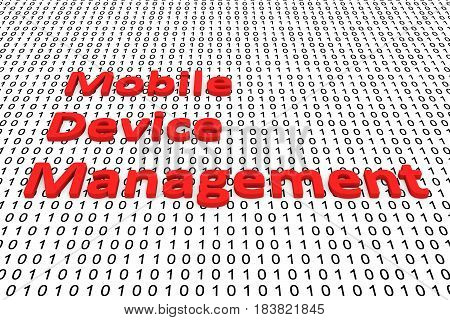 Mobile device management in the form of binary code, 3D illustration