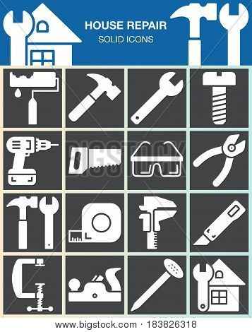 House repair and construction vector icons set Hand tools for home renovation modern solid symbol collection filled white pictogram pack isolated on gray. Signs logo illustration