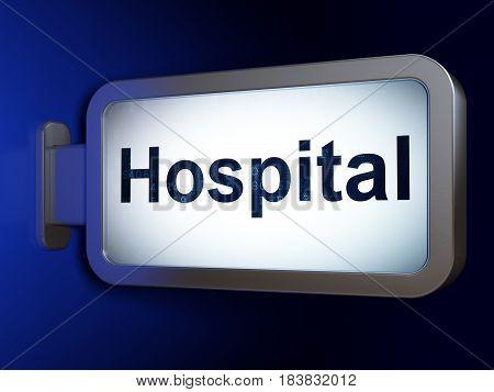 Health concept: Hospital on advertising billboard background, 3D rendering