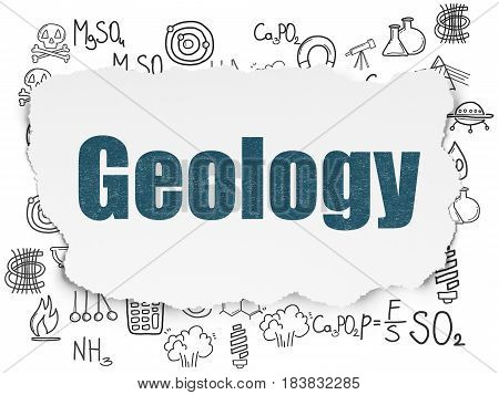 Science concept: Painted blue text Geology on Torn Paper background with  Hand Drawn Science Icons