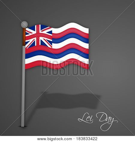 Illustration of Hawaii country flag with Lei Day text