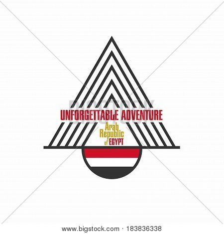 Egypt t-shirt design with lettering unforgettable adventure. Flag and pyramid silhouete for apparel. Vector illustration