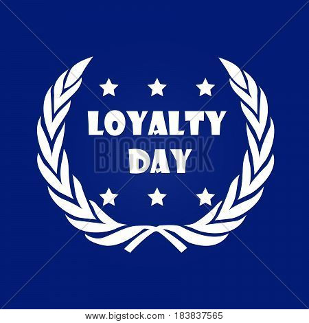 Illustration of Loyalty Day text on blue background