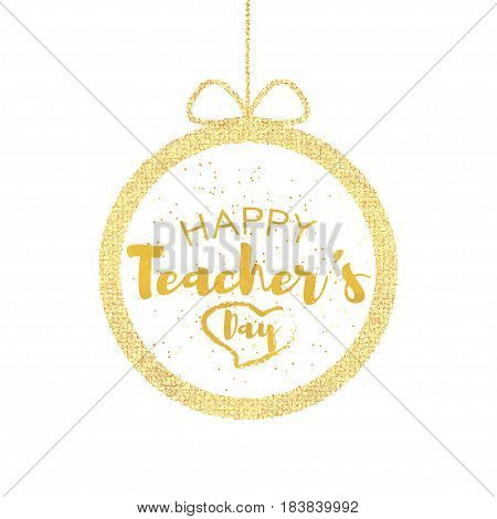 Happy teacher's Day Greeting Card. Frame with congratulations to the day of teachers. Ball with bow. Vector illustration