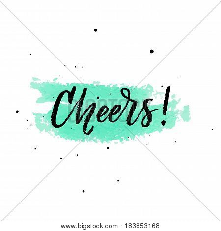 Cheers on watercolor turquoise background isolated on white background. Vector illustration
