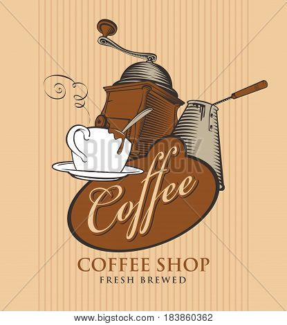 template vector banner for coffee shop with cup of coffee grinder cezve and calligraphy inscription on striped background in retro style