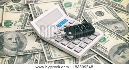Car Key And Calculator On Dollars Banknotes Background. 3D Illustration