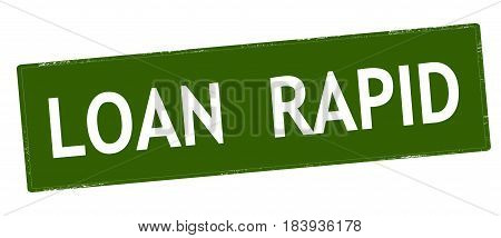 Stamp with text loan rapid inside vector illustration