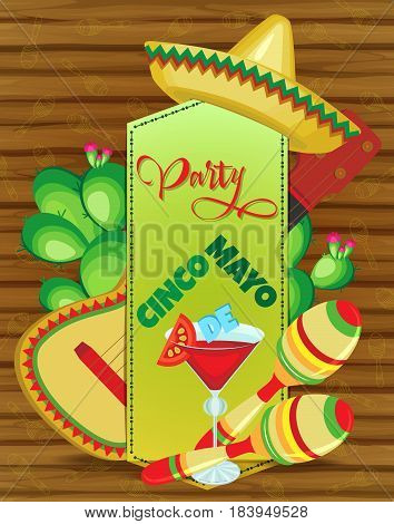 Vector invitation to a party for a holiday of Cinco de Mayo. Guitar and cactus behind the sewn parchment maracas and a glass of drink in front. On a wooden background.