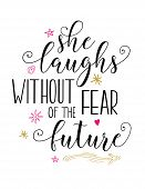 She Laughs without fear of the future bible scripture vector design art with hand-drawn flower, heart and star accents from Proverbs poster