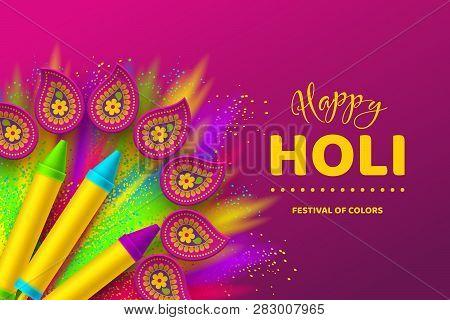 Happy Holi Colorful Background For Celebration Hindu Festival Of Colors. 3d Realistic Holi Pichkari