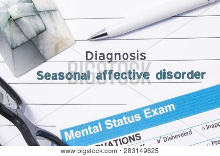 Psychiatric Diagnosis Seasonal Affective Disorder. Medical Book Or Form With Name Of Diagnosis Seaso