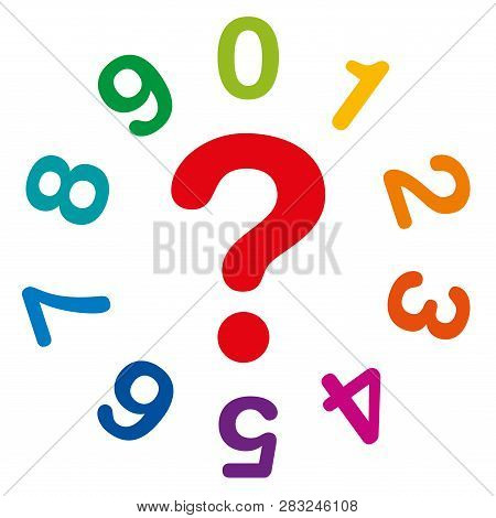 Ten Rainbow Colored Numbers, From One To Zero, Forming A Circle, With Red Question Mark In The Middl