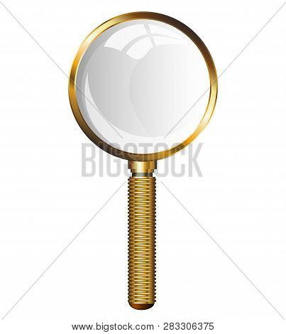 Golden Magnifying Glass. Transparent Loupe On A White Background. Isolated Vector Illustration