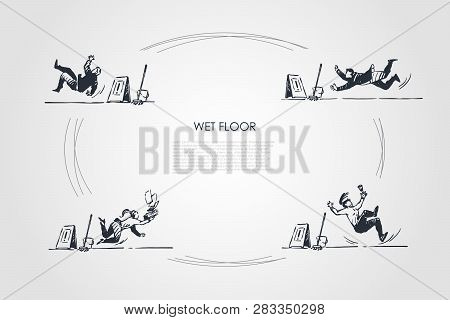 Wet Floor - People Falling Down On Wet Floor With Special Sign Vector Concept Set. Hand Drawn Sketch