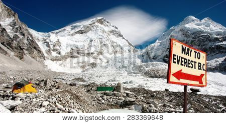 View From Mount Everest Base Camp, Tents And Prayer Flags And Signpost Way To Mount Everest B.c. Sag