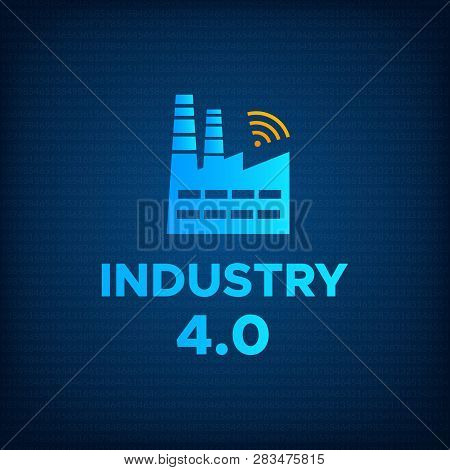 Manufacturing Industry 4.0 Revolution Concept Vector Illustration. Blue Factory Icon With Wireless S