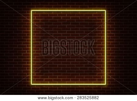 Neon Square Frame Sign Vector Isolated On Brick Wall. Light Border Night Club Decoration Element. Ne