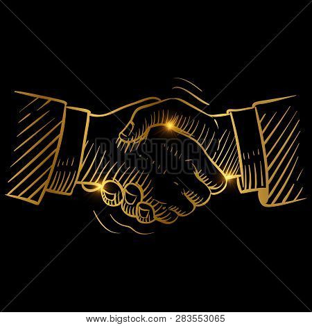 Hand Drawn Handshake. Businessmen Making Handshake Golden Vector Design. Handshake Business Success,