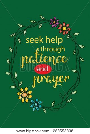 Seek Help In Patience And Prayer. Motivational Quote.quote Quran.