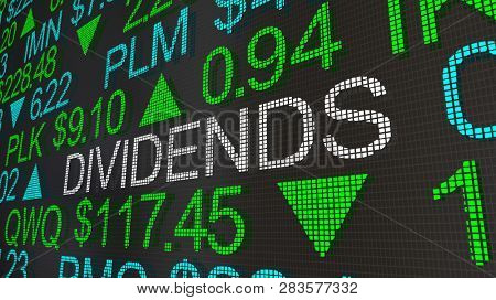 Dividends Stock Market Investments Ticker 3d Illustration