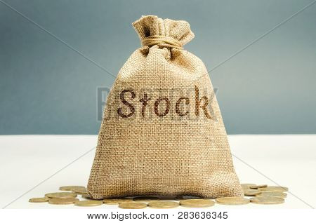 Money Bag With The Word Stock And Coins. Trading On The Stock Exchange. Investment Portfolio. Capita