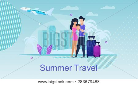 Summer Travel. Journey Destinations For Two. Hot Tours Online. Planning Summer Trip. Travel Services