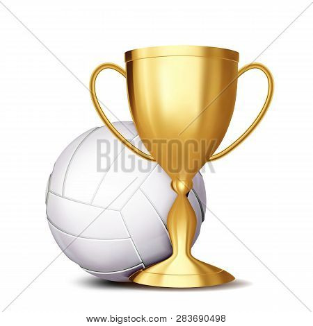 Volleyball Award Vector. Volleyball Ball, Golden Cup. For Sport Promotion. Tournament, Championship