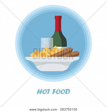 Hot Food Flat Vector Illustration. Catering Serving. Dinner, Supper Dish. Meal Preparation, Cooking.