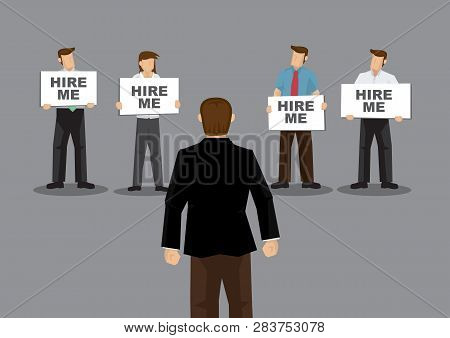 A Group Of Job Seekers Holding Placards That Say Hire Me To Potential Employer. Cartoon Vector Illus
