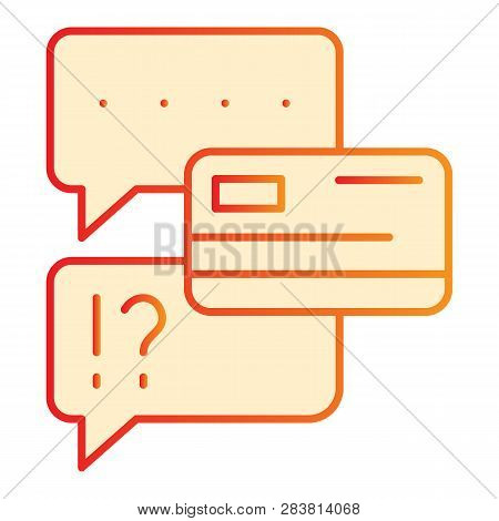 Chat Bubble With Credit Card Flat Icon. Dialogue With Extortion Of Credit Card Orange Icons In Trend