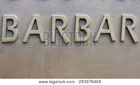 Barbar - Inscription On The Wall Of Metal Iron Plastic Letters
