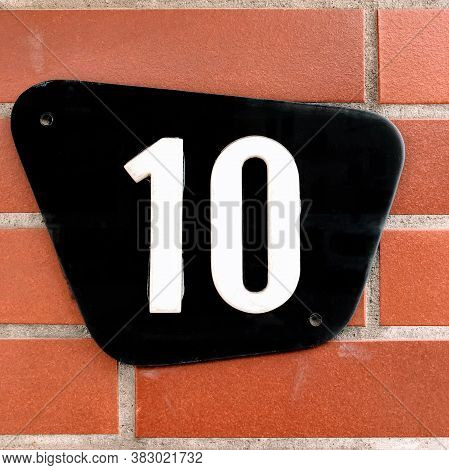 Number Ten In Arabic Numerals - House Number 10 Sign On Wall