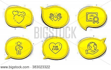 For Ever Sign. Diploma Certificate, Save Planet Chat Bubbles. Friend, Hold Heart And Heart Line Icon